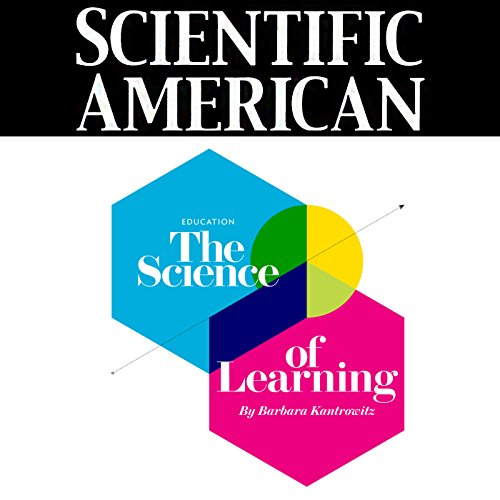 Scientific American: The Science of Learning audiobook cover art