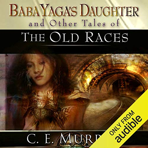 Couverture de Baba Yaga's Daughter and Other Stories of the Old Races