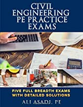 Civil Engineering PE Practice Exams: Five Full Breadth Exams With Detailed Solutions