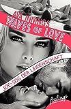 Waves of Love - Joe: Sog der Leidenschaft: Roman