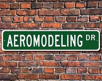 Aeromodeling, Aeromodeling Geschenk, Aeromodeling Schild, Aeromodeling Fan, RC Modellflugzeug, Gleiter, Custom Street Schild, hochwertiges Metallschild
