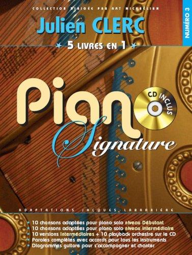 Piano Signature Julien Clerc + CD