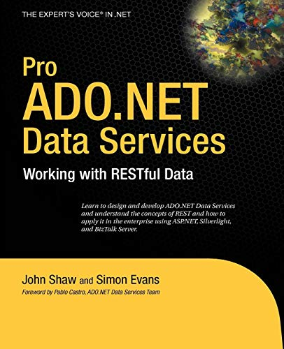 Download Pro ADO.NET Data Services: Working with RESTful Data (Expert's Voice in .NET) 143021614X