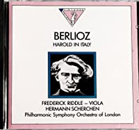 Harold In Italy: Frederick Riddle, Hermann Scherchen / Philharmonic Symphony Orchestra Of London