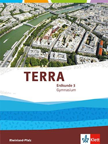 TERRA Erdkunde 3. Ausgabe Rheinland-Pfalz Gymnasium: Schulbuch Klasse 9/10 (TERRA Erdkunde. Ausgabe für Rheinland-Pfalz Gymnasium ab 2015)