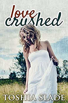 Love Crushed by [Toshia Slade, Red Adapt]