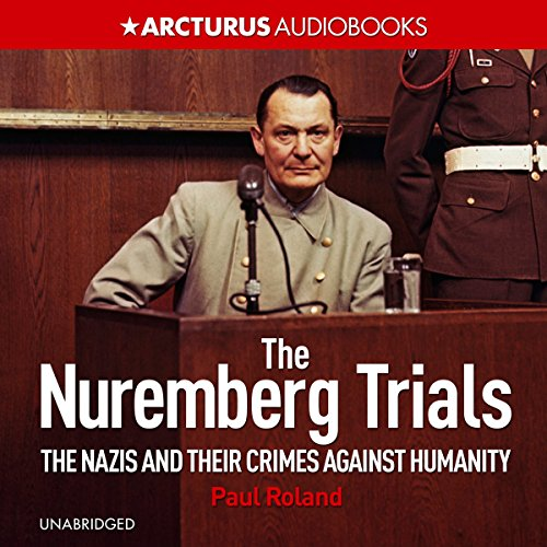 The Nuremberg Trials audiobook cover art