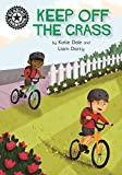 Keep Off the Grass: Independent Reading 13 (Reading Champion Book 305) (English Edition)