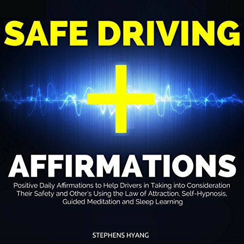 Safe Driving Affirmations audiobook cover art