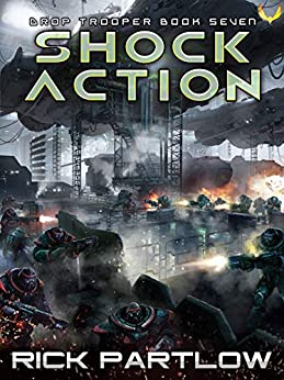 Shock Action (Drop Trooper Book 7) by [Rick Partlow]