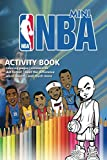 NBA Mini Activity Book: For Kids , All Stars , Create your own team, Air Jordan , Coloring Pages , Crosswords , Dot-to-dot , Spot the Difference , Words Search and much more