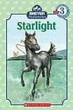 Starlight (Scholastic Readers)