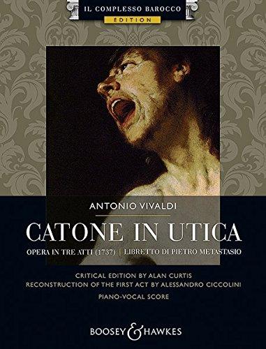 Catone in Utica: Opera in tre atti. Soli, Chor und Orchester. Klavierauszug. (Il Complesso Barocco Edition)