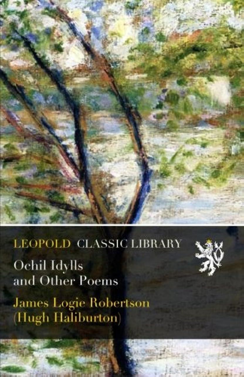 オフェンスアセンブリ雇用者Ochil Idylls and Other Poems