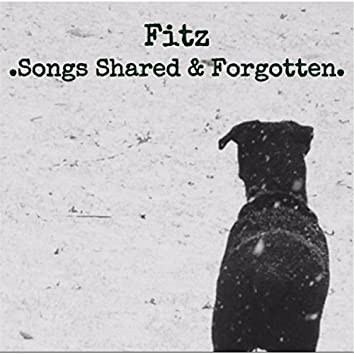 Songs Shared and Forgotten