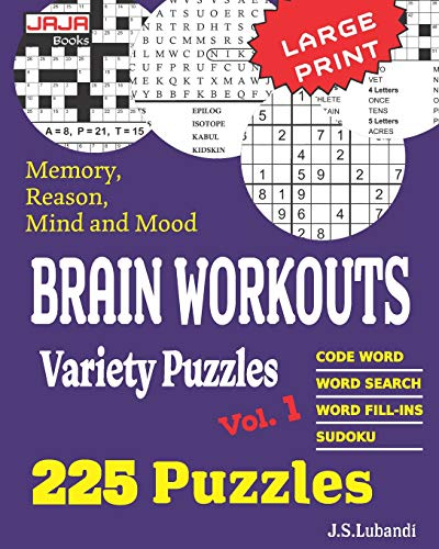 Brain Workouts Variety Puzzles (225 Mixed Puzzles in Large Print for Effective Brain Exercise., Band 1)