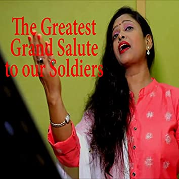 The Greatest Grand Salute to our Soldiers (Desh Bhakti Geet)