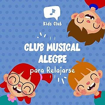 ! ! Club Musical Alegre para Relajarse ! !