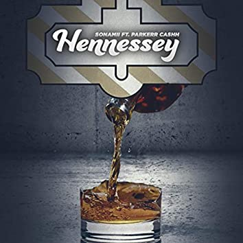 Hennessy (feat. Parkerr Cashh)