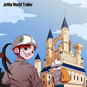 JetNa World Trailer