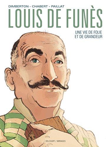Louis de Funès, une vie de folie et de grandeur (Mirages)