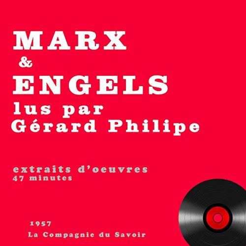 Marx et Engels lus par Gérard Philipe