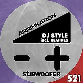 Annihilation (Incl. Remixes)