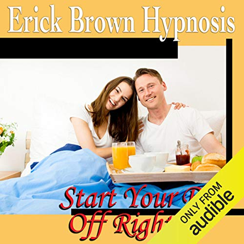 Start Your Day Off Right Hypnosis Titelbild