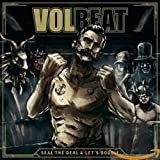 Seal The Deal & Let?s Boogie - Volbeat
