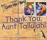 Thank You Aunt Tallulah!