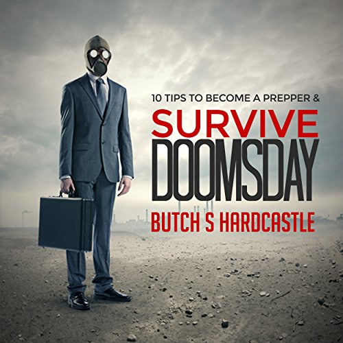 10 Tips to Becoming a Prepper and Survive Doomsday audiobook cover art