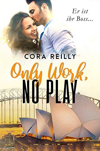 Only Work, No Play: deutsche Ausgabe