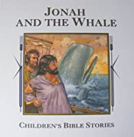Jonah And The Whale 0785302387 Book Cover