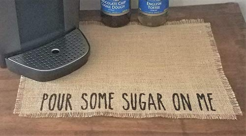 Pour Some Sugar On Me Coffee Placemat, Place Mat For Coffee Machine, Coffee Maker Mat, Coffee Station Decor, Coffee Lovers Gift, Farmhouse Accessories For Coffee Bar