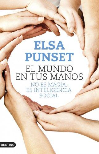 El mundo en tus manos: No es magia, es inteligencia social (Imago Mundi)