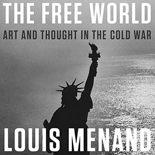 The Free World Audiobook By Louis Menand cover art