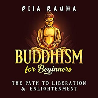 Buddhism for Beginners: The Path to Liberation & Enlightenment audiobook cover art