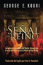 La Senal Del Reino (Spanish Edition)