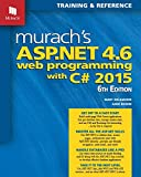 Murach s ASP.NET 4.6 Web Programming with C# 2015