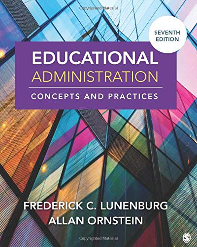 Compare Textbook Prices for Educational Administration: Concepts and Practices 7 Edition ISBN 9781544373607 by Lunenburg, Fred C.,Ornstein, Allan