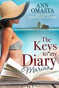 The Keys to my Diary: Marina -- A Florida Keys romcom beach read featuring a sexy motorcycle man