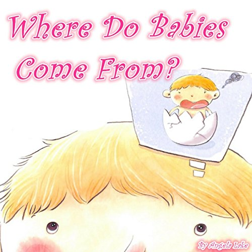 Where Do Babies Come From? audiobook cover art