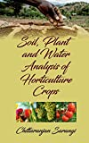 Soil, Plant and Water Analysis of Horticulture Crops...