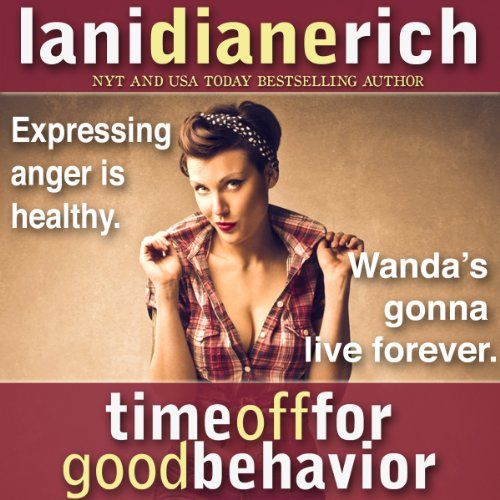 Time off for Good Behavior audiobook cover art