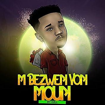 Mwen Bezwen Yon Moun
