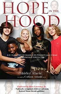 Hope in the Hood: A U-Turn Out of Inner City Poverty and Crime with Empowered Youth USA (Lemons to Lemonade) (Volume 3)