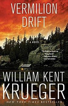 Vermilion Drift: A Novel (Cork O'Connor Mystery Series Book 10) by [William Kent Krueger]