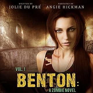 Benton: A Zombie Novel: Volume One cover art