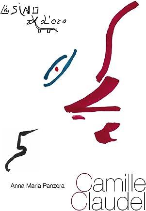 Camille Claudel (Profilo di donna Vol. 5)