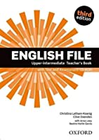 English File third edition: Upper-intermediate: Teacher's Book with Test and Assessment CD-ROM by NA(2014-02-20)